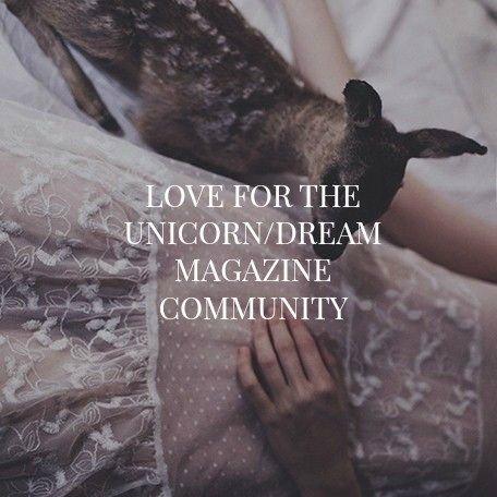 love for the unicorn dream magazine community