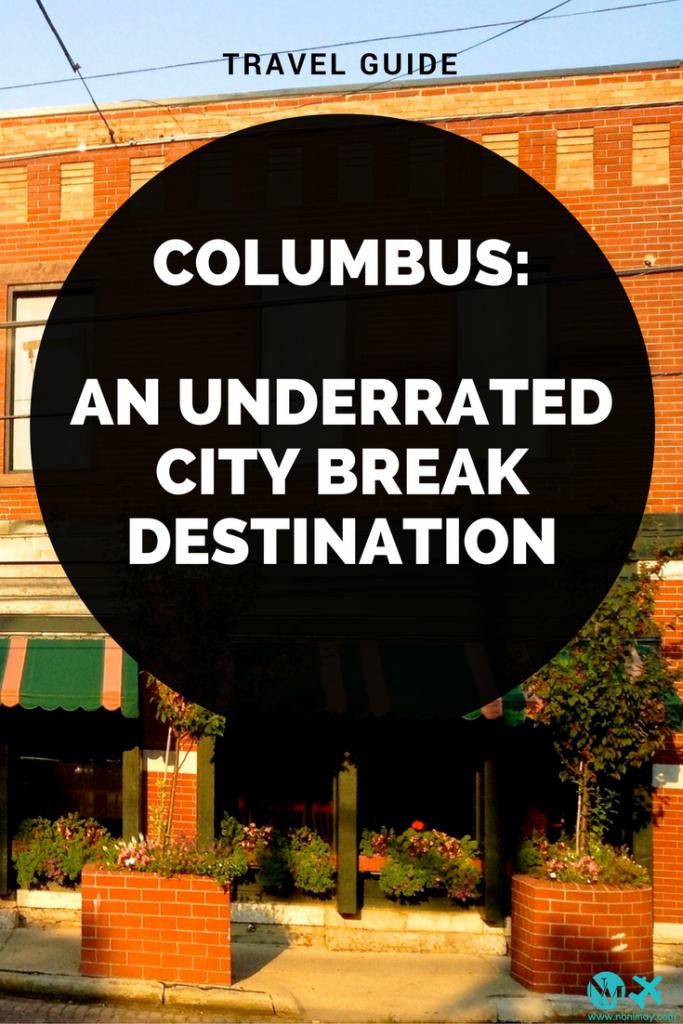 Columbus: an underrated city break destination