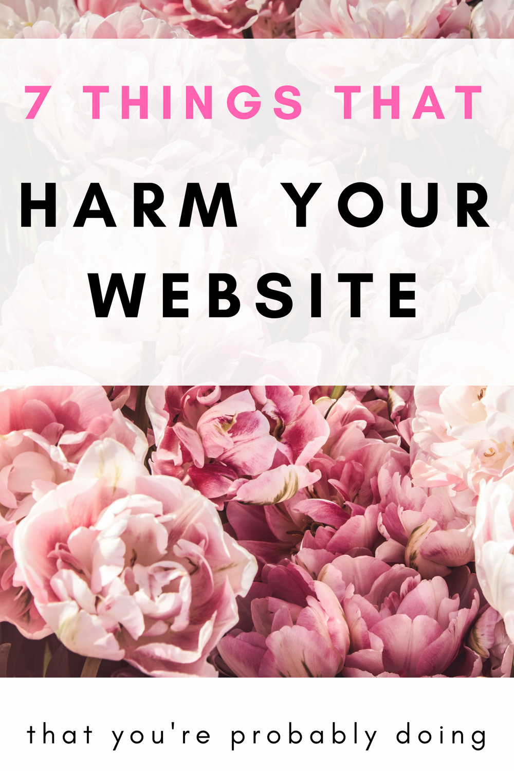 7 things that harm your website