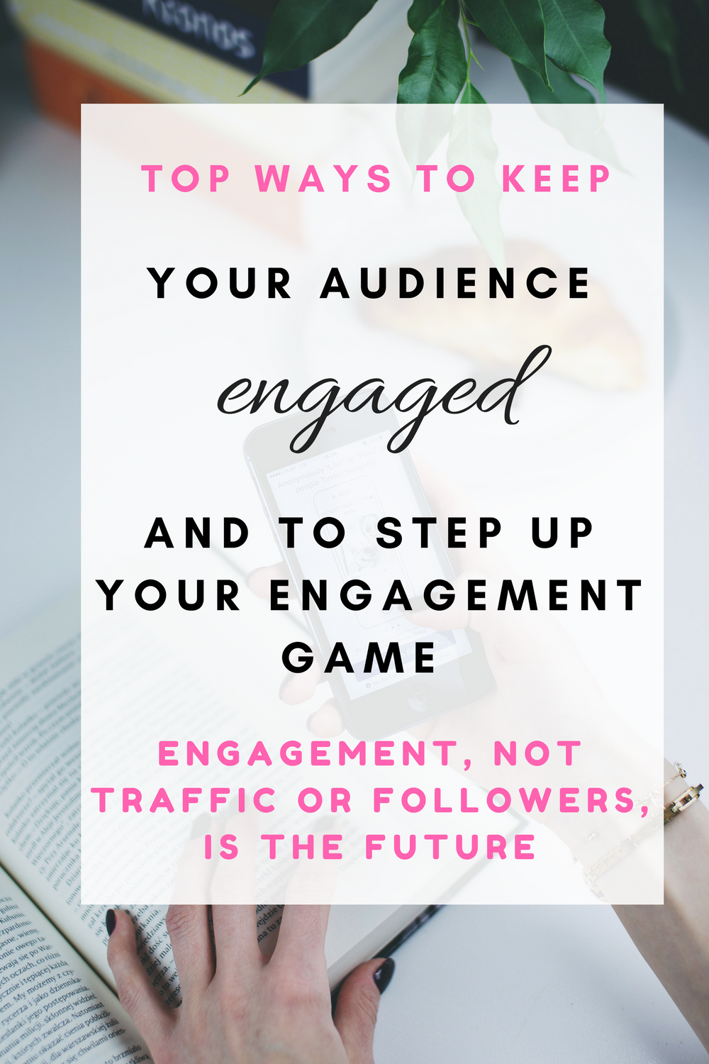 Top ways to keep you audience engaged and to step up your engagement game. Engagement, Not Traffic, Is The Future