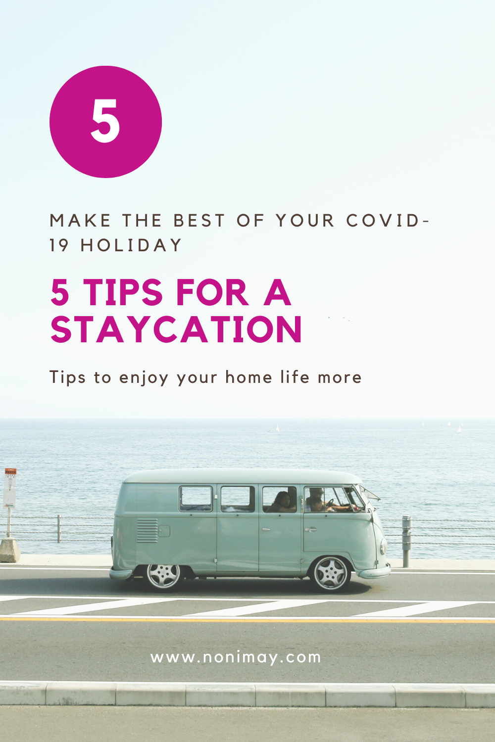 5 tips for a staycation